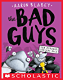 The Bad Guys in The Furball Strikes Back (The Bad Guys #3)