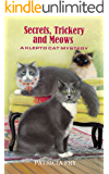 Secrets, Trickery, and Meows (Klepto Cat Mystery Book 27)