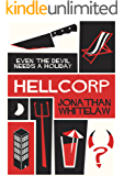 HellCorp: Because even the Devil needs a holiday....