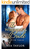 The Werewolf's Bride (Shifter Sagas Book 1)