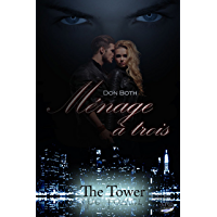 Ménage à trois (The Tower 4) (German Edition)
