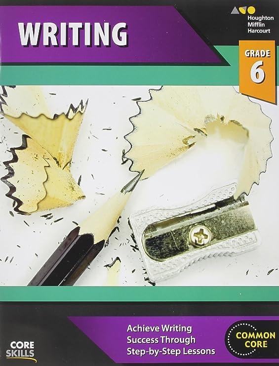 Steck-Vaughn Core Skills Writing: Workbook Grade 6