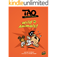 Wild Animals!: Book 5 (Tao, the Little Samurai)