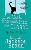 The Cat Who Went Into the Closet (The Cat Who… Mysteries, Book 15): A captivating feline mystery for cat lovers everywhere (The Cat Who...)