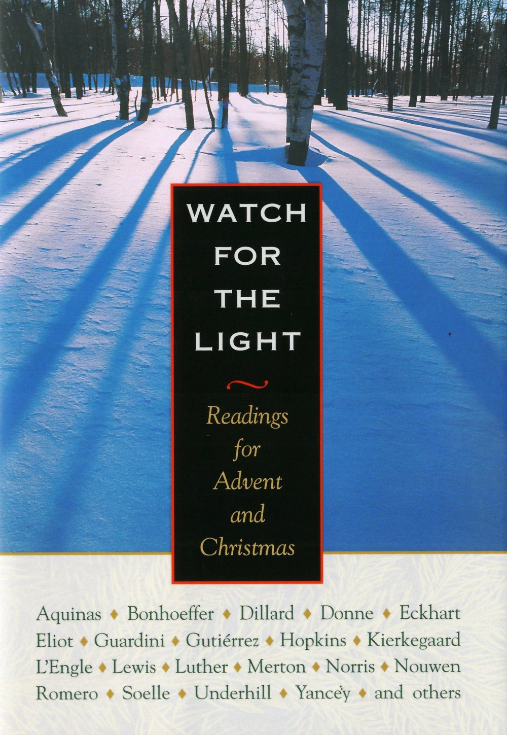 Watch for the light readings for advent and christmas dietrich watch for the light readings for advent and christmas dietrich bonhoeffer annie dillard thomas merton c s lewis henri j m nouwen john donne fandeluxe Gallery