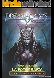 La fotografia: Dreamscapes- i racconti perduti - Primo volume