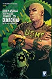 Ex Machina Book Three (Ex Machina (Hardcover))