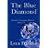 The Blue Diamond: Jeweler's Gemstone Mystery Series #1 (Jeweler's Gemstone Mysteries)
