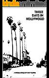 Three Days in Hollywood