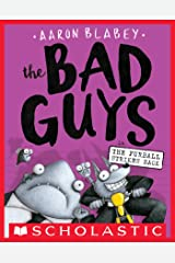 The Bad Guys in The Furball Strikes Back (The Bad Guys #3) Kindle Edition