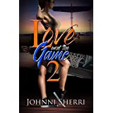 Love and the Game 2 (Urban Books)