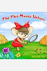 The Five Mouse Sisters: Children's Picture Book Kindle Edition