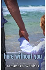 Here Without You (Between the Lines Book 4) Kindle Edition