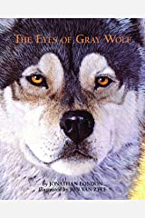 The Eyes of Gray Wolf Kindle Edition