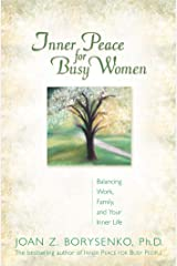 Inner Peace for Busy Women Kindle Edition