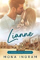 Lianne (A Second Chance Romance Book 1) Kindle Edition