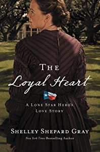 The Loyal Heart (A Lone Star Hero's Love Story Book 1)
