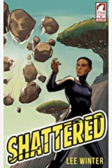 Shattered (The Superheroine Collection Book 1) Kindle Edition
