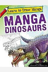 Manga Dinosaurs (Learn to Draw Manga) Library Binding