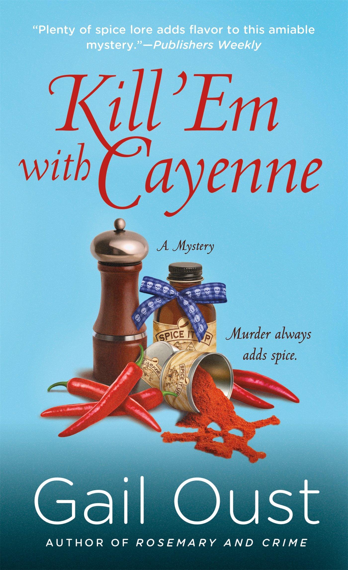 Amazon.com: Kill \'Em with Cayenne: A Mystery (Spice Shop Mystery ...