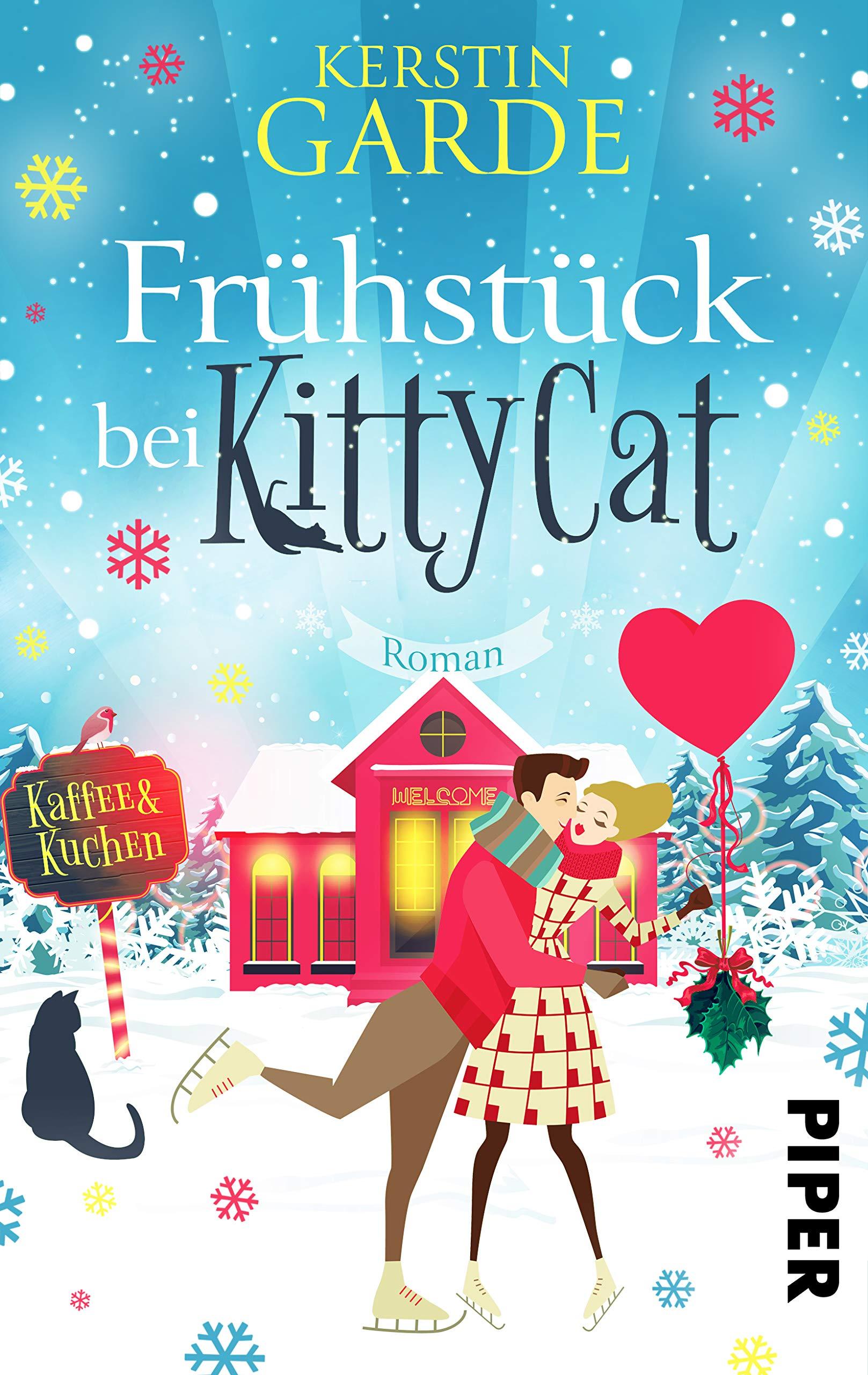 Frühstück bei KittyCat: Roman: Amazon.de: Kerstin Garde: Bücher
