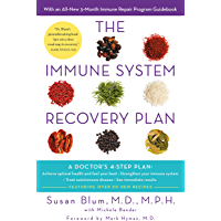 The Immune System Recovery Plan: A Doctor's 4-Step Program to Treat Autoimmune Disease (English Edition)