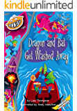 Dragon and Bat Get Washed Away