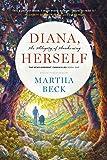 Diana, Herself: An Allegory of Awakening (The Bewilderment Chronicles) (Volume 1)