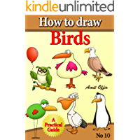 How to Draw Birds (how to draw comics and cartoon characters Book 10)