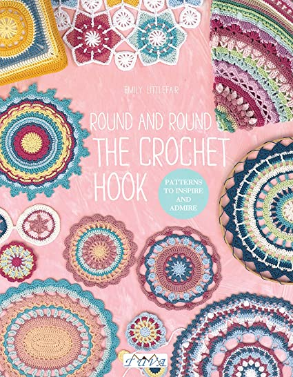 Amazon Round And Round The Crochet Hook Patterns To Inspire