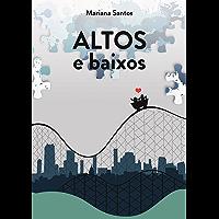 Altos E Baixos (Portuguese Edition)