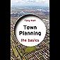 Town Planning: The Basics (English Edition)