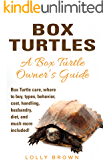 Box Turtles: Box Turtle care, where to buy, types, behavior, cost, handling, husbandry, diet, and much more included! A Box Turtle Owner's Guide