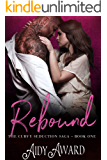 Rebound (Curvy Seduction Saga Book 1)