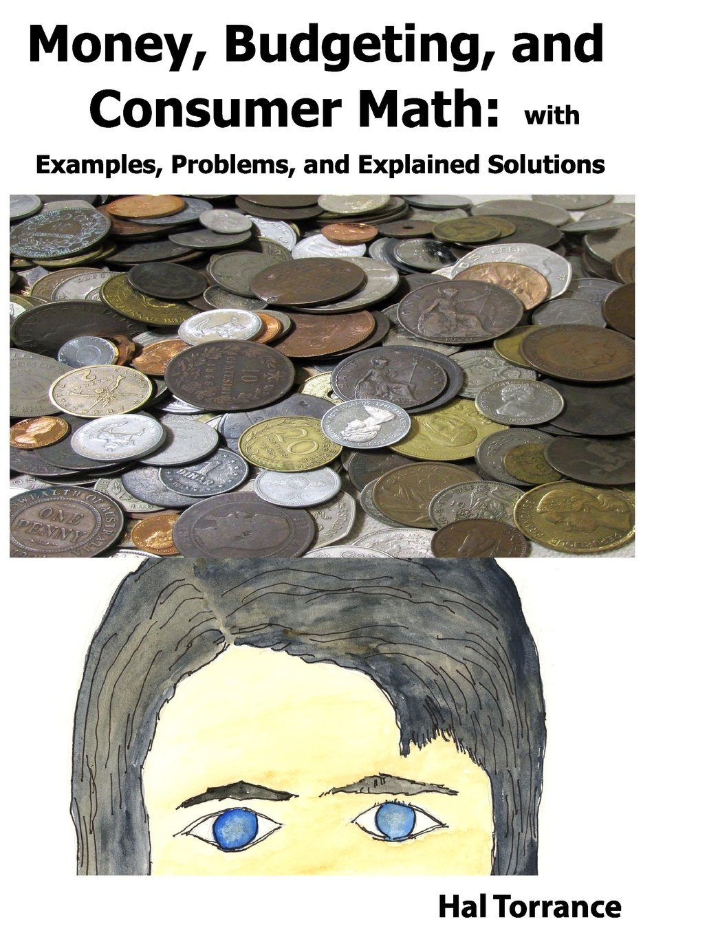 Money, Budgeting, and Consumer Math: with Examples, Problems, and ...