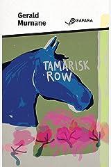 Tamarisk Row (Italian Edition) Kindle Edition