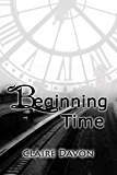Beginning Time (Time Series Book 1)