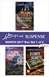Harlequin Love Inspired Suspense March 2017 - Box Set 1 of 2: Mistaken Identity\Plain Sanctuary\Security Detail