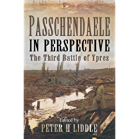 Passchendaele in Perspective: The Third Battle of Ypres (Pen & Sword Paperback)