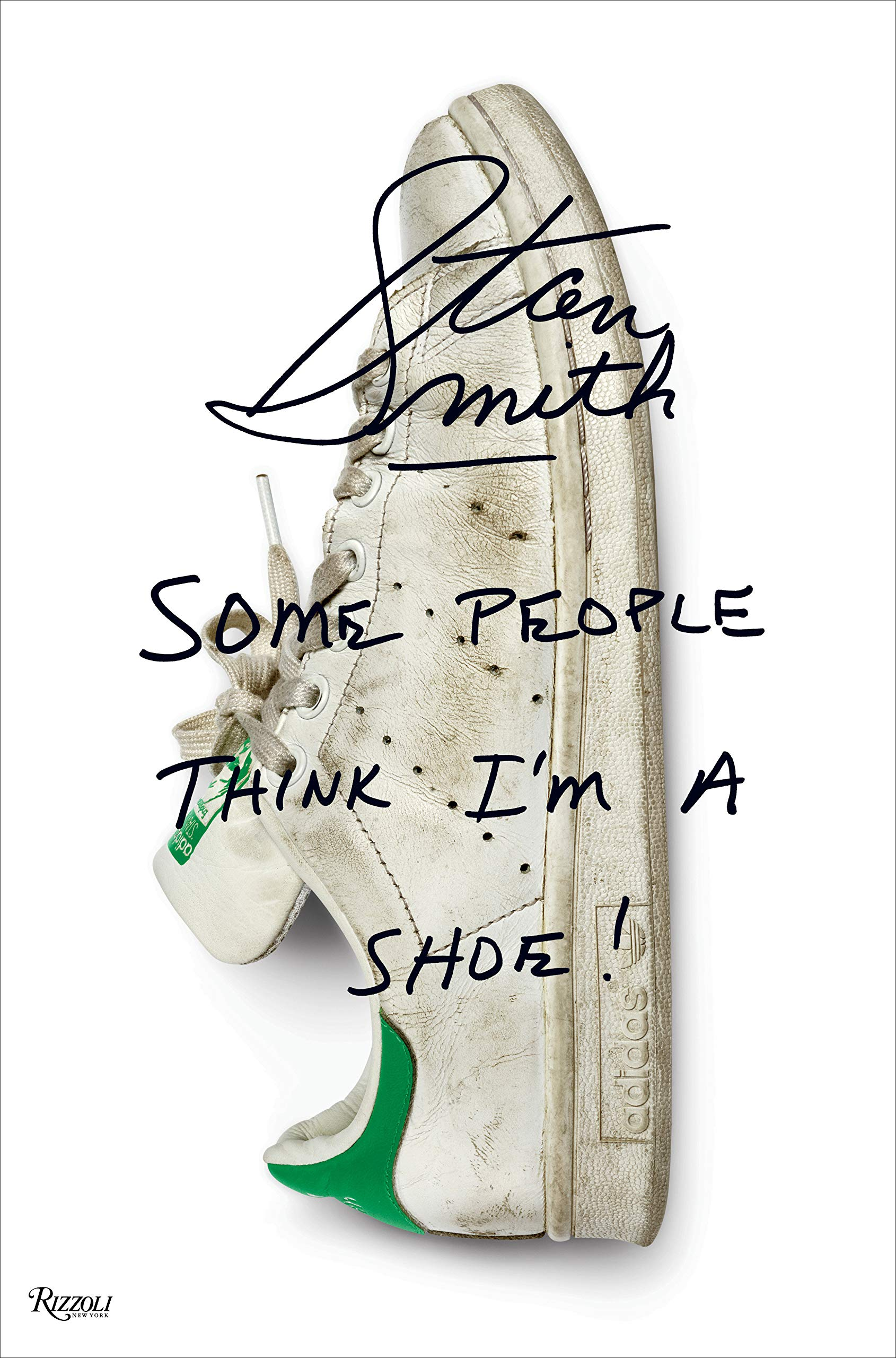 hot sale online 61f73 a2c9a Stan Smith: Some People Think I'm A Shoe: Stan Smith ...
