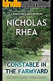 Constable in the Farmyard (A Constable Nick Mystery Book 23)