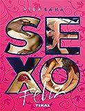 Sexo feliz (Vida Sana)