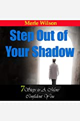 Step out of Your Shadow: 7 Steps to a More Confident You Audible Audiobook
