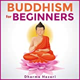 Buddhism for Beginners Without Beliefs: Plain and