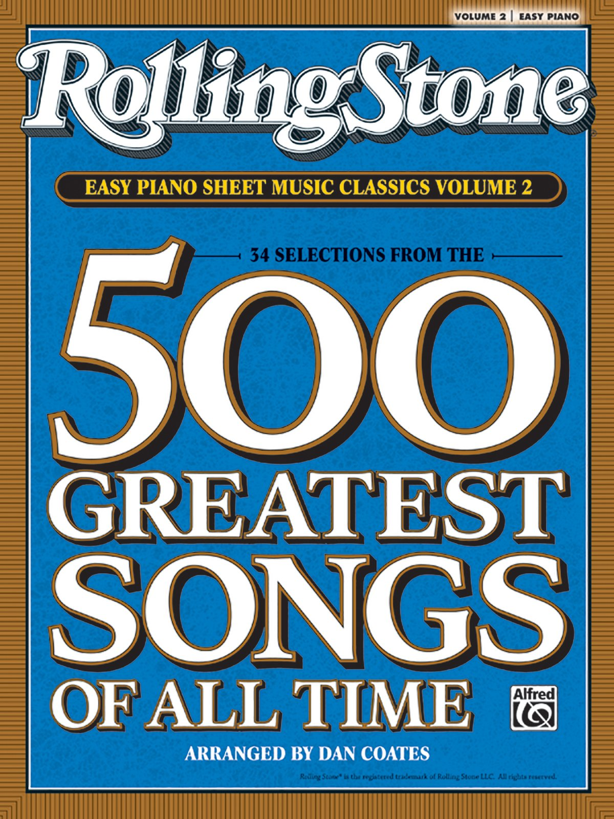 Rolling stone easy piano sheet music classics vol 2 34 selections rolling stone easy piano sheet music classics vol 2 34 selections from the 500 greatest songs of all time irolling stoneir easy piano sheet music fandeluxe Image collections