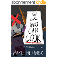 The Girl Who Can Cook: A Novel of Revenge and Ramen Noodles (English Edition)