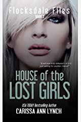 House of the Lost Girls (Flocksdale Files Book 2) Kindle Edition