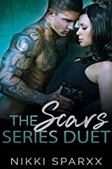 The Scars Series Duet Kindle Edition