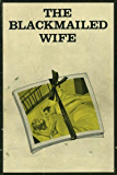 The Blackmailed Wife - Erotic Novel