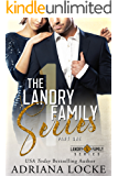 The Landry Family Series: Part One